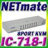 당일배송-당일수령 [NETMATE] IC-718-I 8포트 KVM 스위치 PS2방식