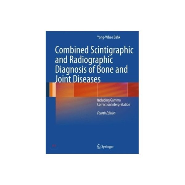 Combined Scintigraphic and Radiographic Diagnos...