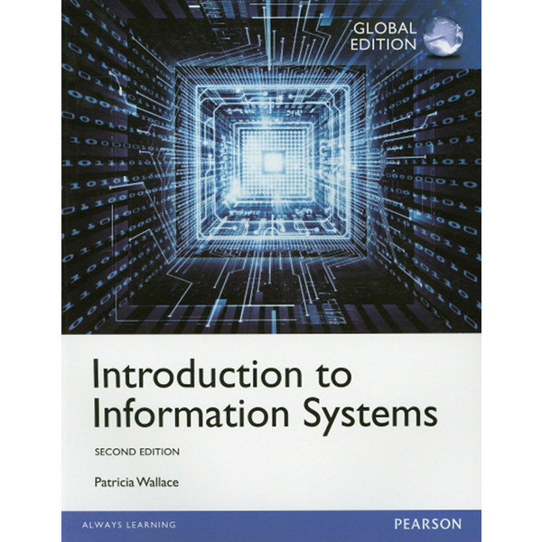 Introduction to Information Systems 5/e  PEARSO
