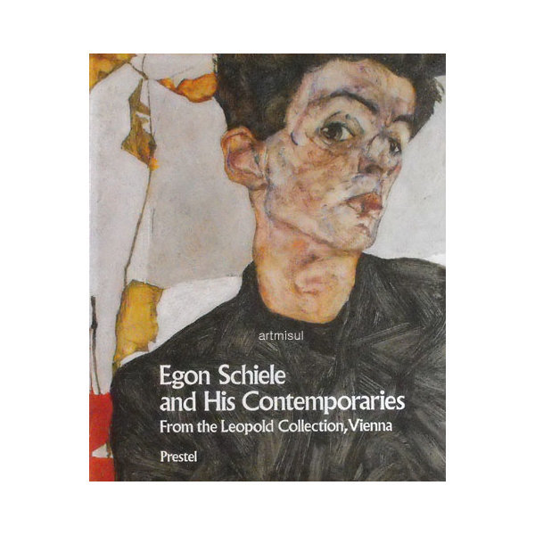 Egon Schiele and His Contemporaries . 에곤쉴레