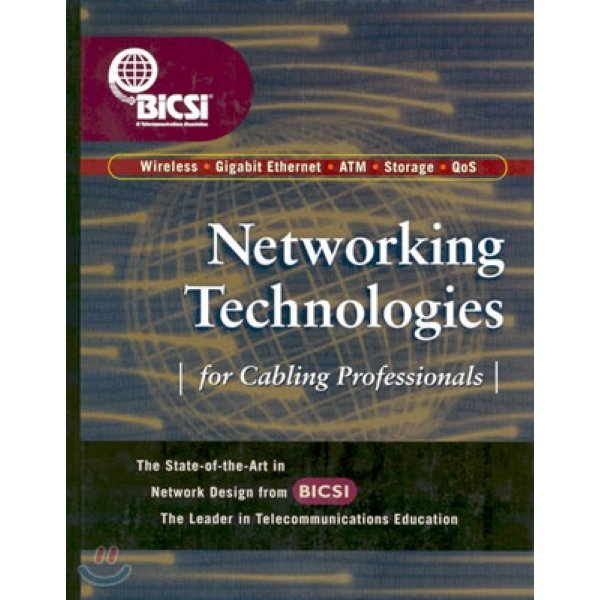 Networking Technologies for Cabling Professionals  BICSI