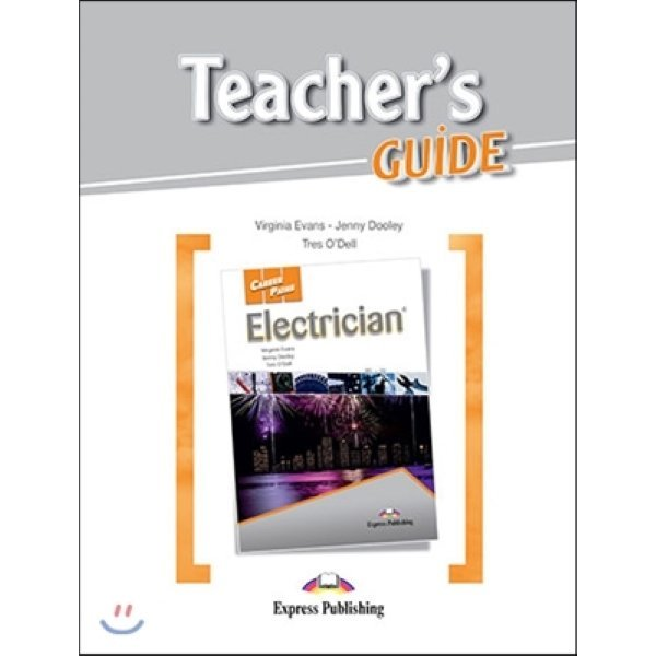 Career Paths: Electrician Teacher s Guide  Virginia Evans  Jenny Dooley  Tres O Dell