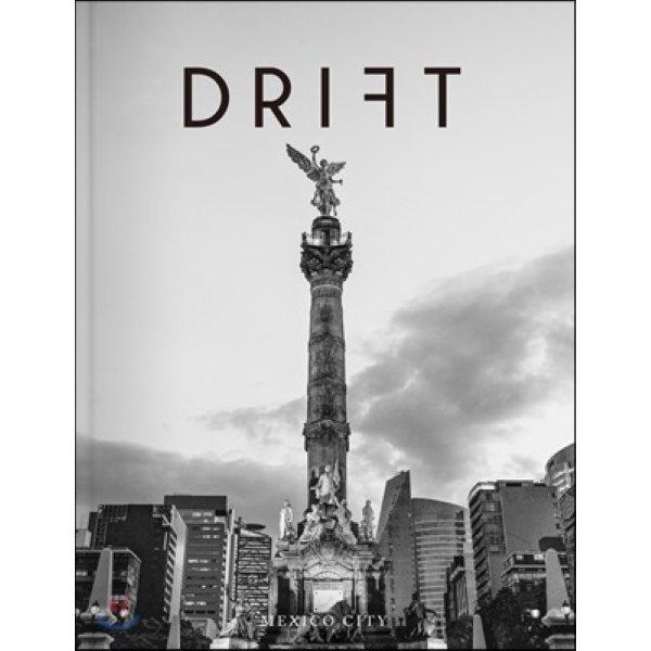 DRIFT 드리프트 (반년) : Vol 6  2017  : 멕시코 시티  드리프트 코리아