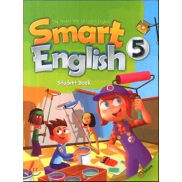 Smart English 5 : Student Book  Casey Kim  Jayne Lee