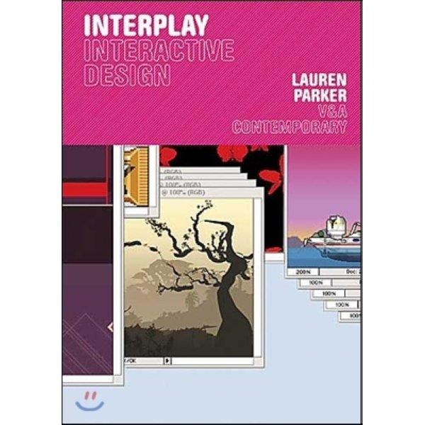 Interplay : Interactive Design  Parker  Lauren