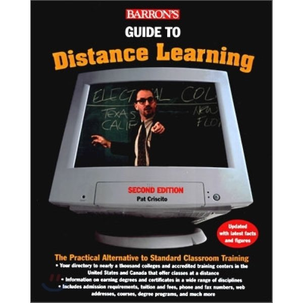 Barron s Guide to Distance Learning : The Practical Alternative to Standard Classroom Training  P...
