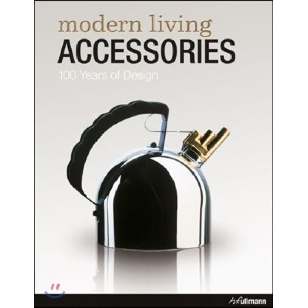 Modern Living Accessories   Objets deco modernes   moderne wohnaccessoires : 100 Years of Design ...
