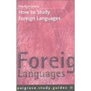 How to Study Foreign Languages   How to Study