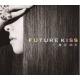 Mai Kuraki(쿠라키마이)/ Future Kiss(2CD+1DVD: Limited Edition)
