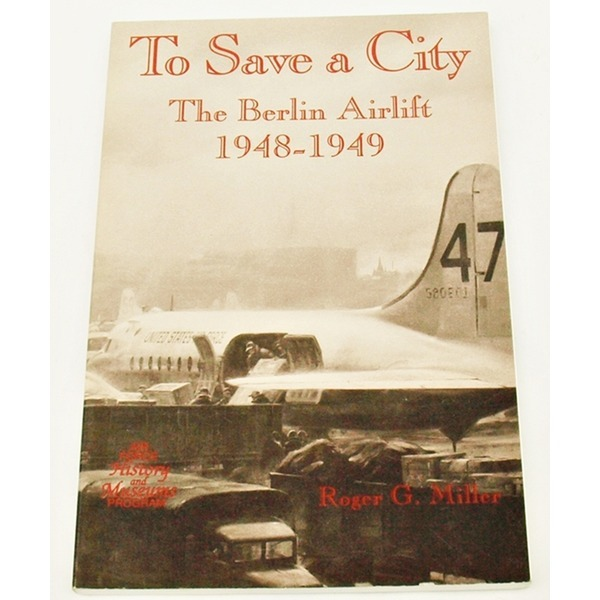 영문도서To Save a City: The Berlin Airlift