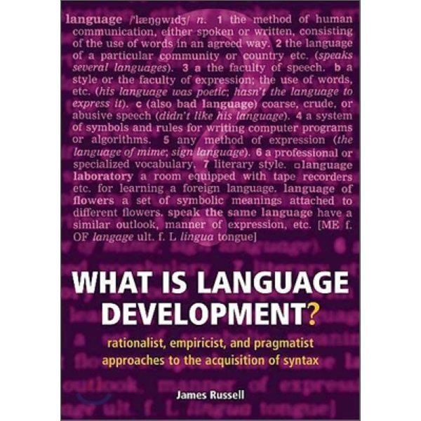 What Is Language Development  : Rationalist  Empiricist  and Pragmatist Approaches to the Acquisi...
