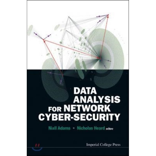 Data Analysis for Network Cyber-Security  Adams  Niall (EDT)  Heard  Nicholas (EDT)