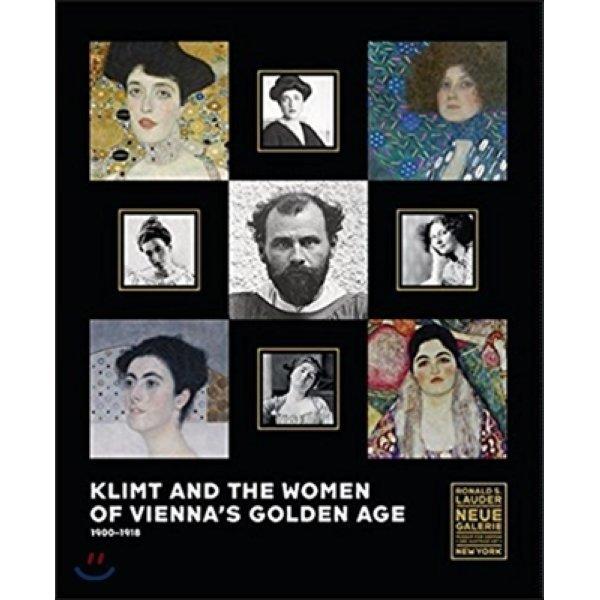 Klimt and the Women of Vienna s Golden Age 1900-1918  Natter  Tobias G  (EDT)  Lauder  Ronald S  ...