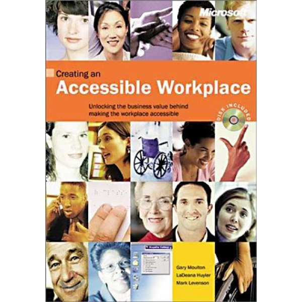 Accessible Technology in Today s Business  by Gary Moulton  LaDeana Huyler  Janice Hertz  Mar
