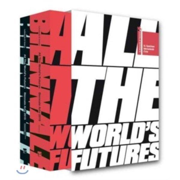 All the World s Futures : 56 International Art Exhibition  La Biennale Di Venezia  Okwui Enwezor