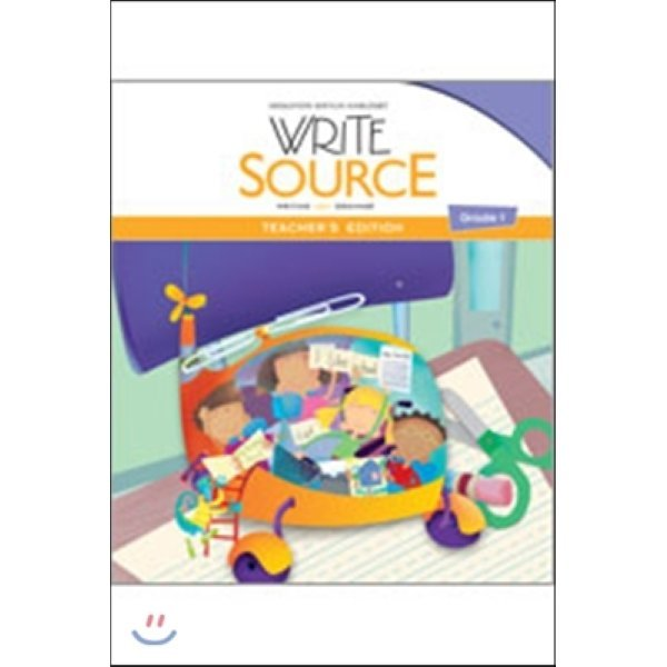 Write Source Program 2012 Grade 1 : Teacher s Edition  Great Source