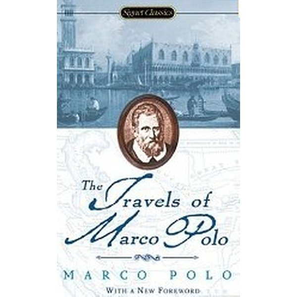 The Travels of Marco Polo (Mass Market Paperback)