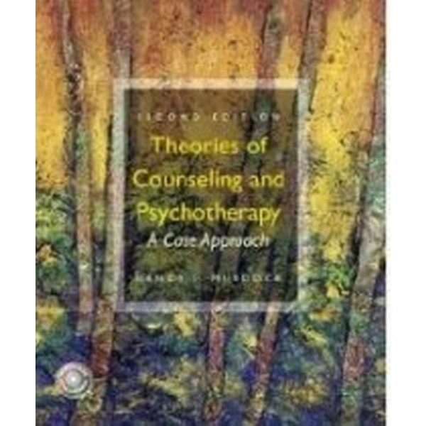 Theories of Counseling and Psychotherapy: A Case A