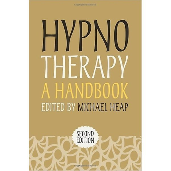 Hypnotherapy: A Handbook (Paperback / 2nd Ed.)