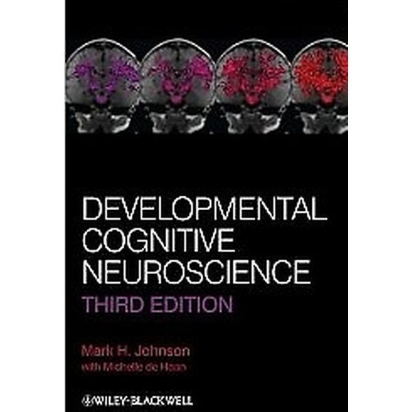 Developmental Cognitive Neuroscience (Paperback /