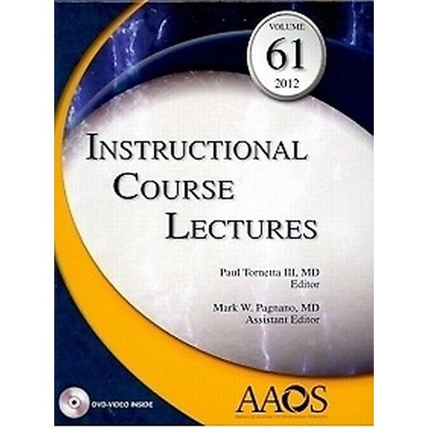 Instructional Course Lectures 2012  Volume 61 (Har