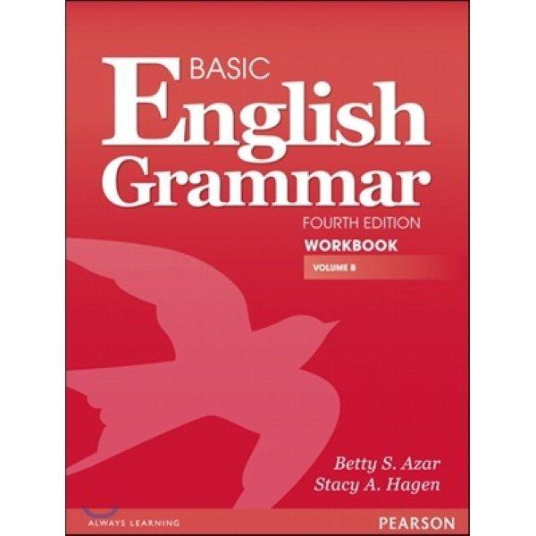 Basic English Grammar : Workbook B With Answer Key  4 E  Azar  Betty S   Hagen  Stacy A
