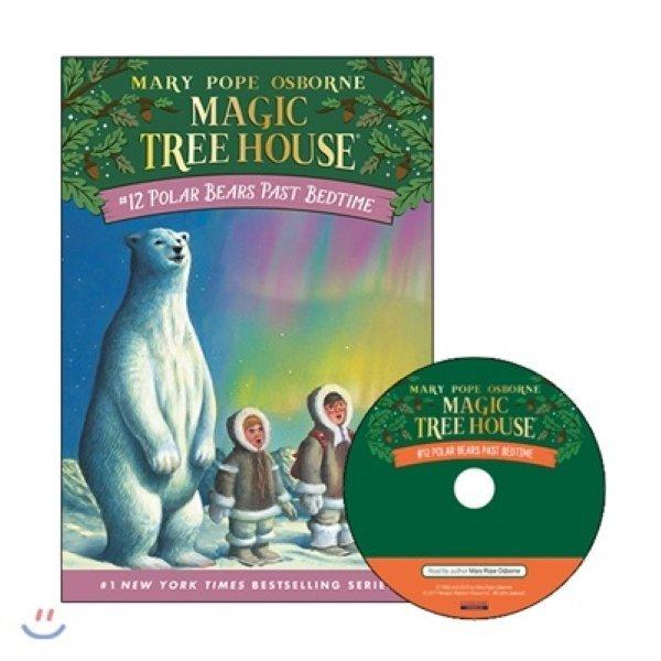 Magic Tree House  12 : Polar Bear Past Bedtime (Book + CD)  Mary Pope Osborne