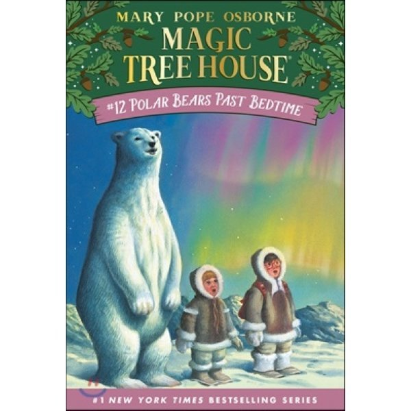 (Magic Tree House  12) Polar Bears Past Bedtime  Mary Pope Osborne  Salvatore Murdocca