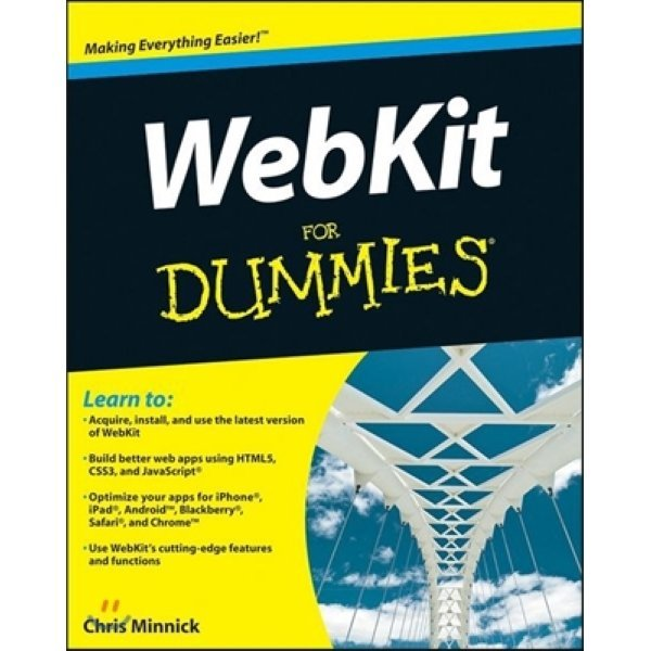Webkit for Dummies  Chris Minnick