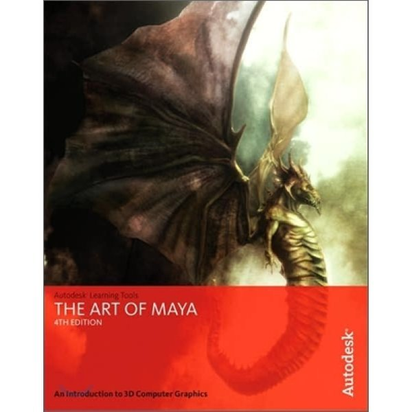The Art of Maya : An Introduction to 3D Computer Graphics  Autodesk Maya Press