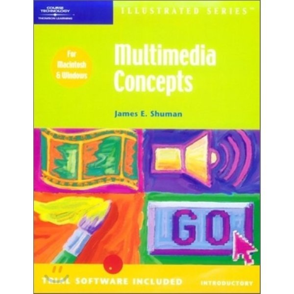 Multimedia Concepts : lllustrated Introductory  James Shuman
