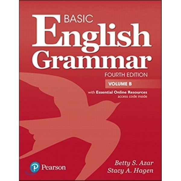 Basic English Grammar : Student Book B + Essential Online Resources  4 E  Azar  Betty S   Hagen  ...