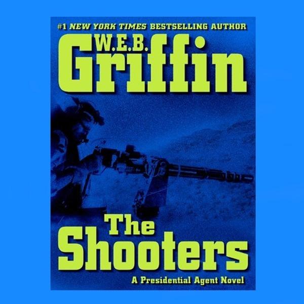 영문소설  The Shooters  / W.E.B.Griffin