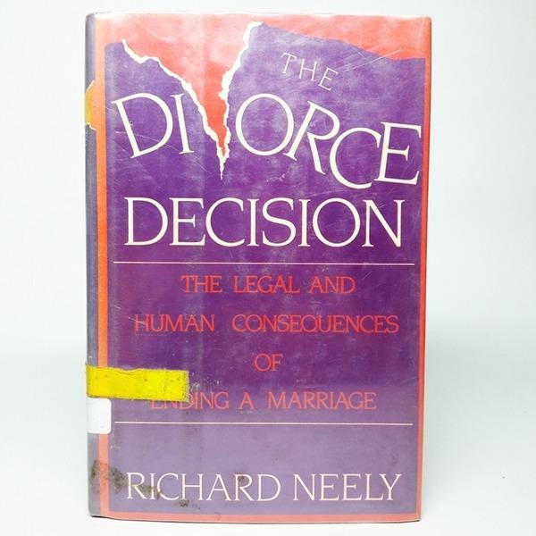 영문서적 The Divorce Decision/Richard Neely