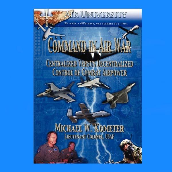 영문서적Command in Air War Michael w kometer