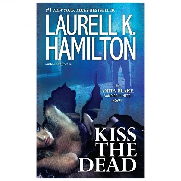 영문소설 Kiss the Dead/Laurell K Hamilton