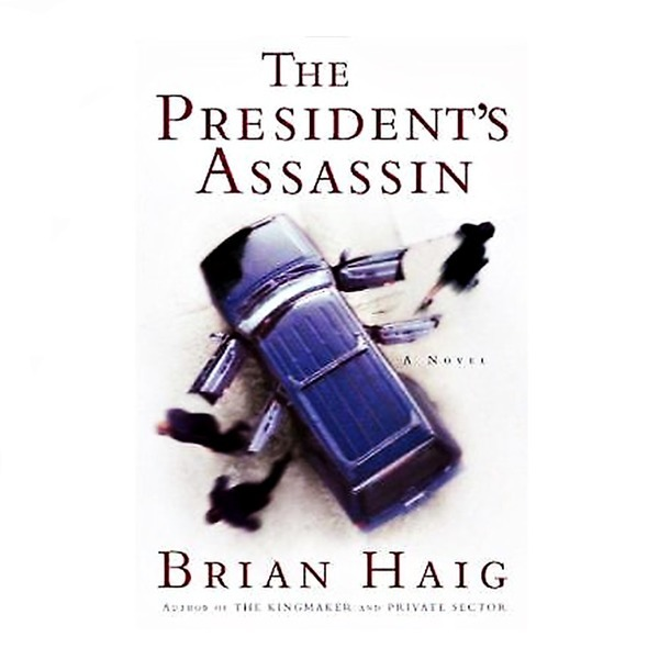 영문소설THE PRESIDENTS ASSASSIN BRIAN HAIG