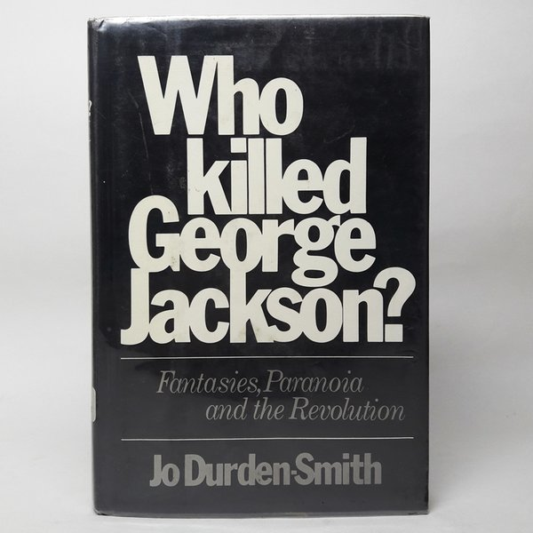 영문소설Who killed george jackson /jo durden smith