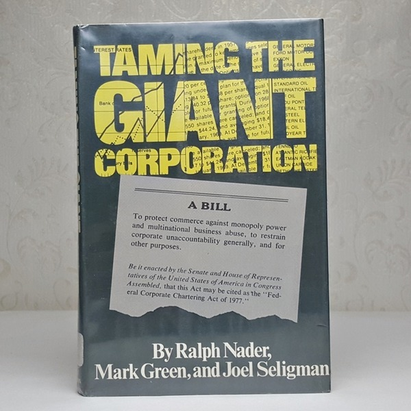 영문서적Taming the Giant Corporation / Ralph Nader