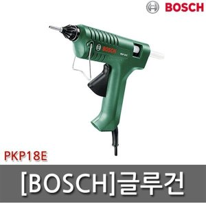 BOSCH 글루건/PKP18E/PKP-18E/보쉬/핫멜트건/접착/보