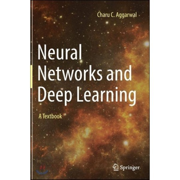 Neural Networks and Deep Learning  Aggarwal  Charu C