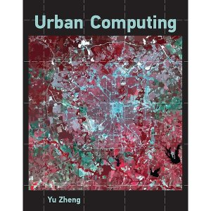 Urban Computing (Hardcover) - Information Systems