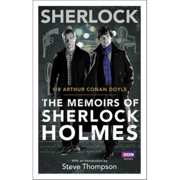 Sherlock : The Memoirs of Sherlock Holmes  Arthur Conan Doyle  Steve Thompson(INT)