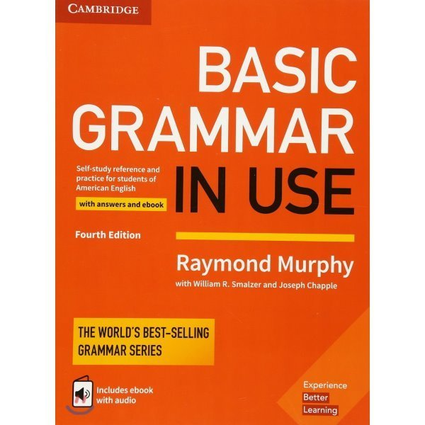 Basic Grammar in Use With Answers  4 E with eBook : Self-study Reference and Practice for Student...
