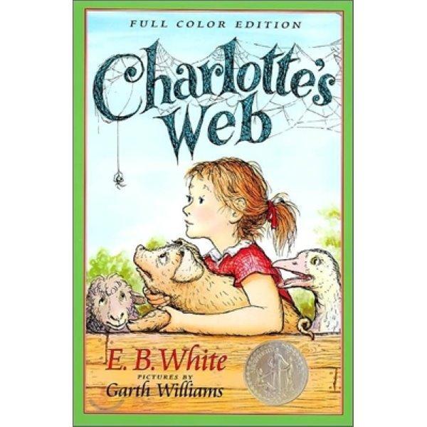 Charlotte s Web (Full Color)  E  B  White  Garth Williams