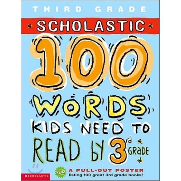 Scholastic 100 Words Kids Need to Read by 3rd Grade  Scholastic