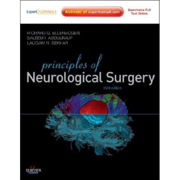 Principles of Neurological Surgery  Richard G  Ellenbogen  Saleem I  Abdulrauf  Laligam N Sekhar