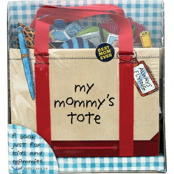 My Mommy s Tote  P  H  Hanson