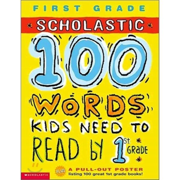 Scholastic 100 Words Kids Need to Read by 1st Grade  Scholastic Books