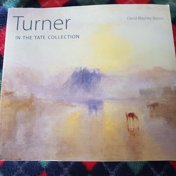 Turner IN THE TATE COLLECTION/TATE.2008